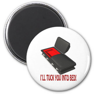 Ill Tuck You Into Bed 6 Cm Round Magnet