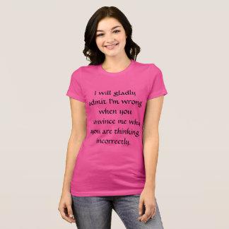 I'LL WILL ADMIT - WOMEN T-Shirt