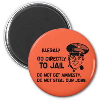 Illegal? Go Directly to Jail. 6 Cm Round Magnet
