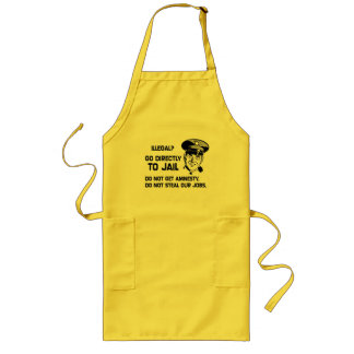 Illegal? Go Directly to Jail. Apron