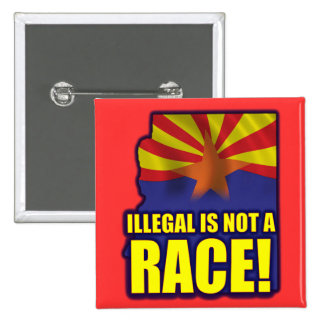 Illegal is not a Race 15 Cm Square Badge