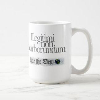 Illegitimi non carborundum Coffee Mug