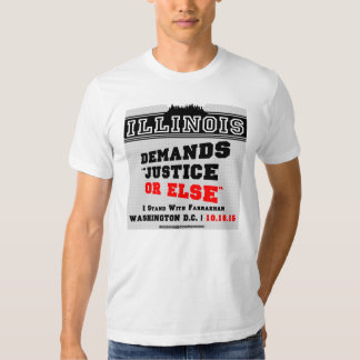 "Illinois Demands ""JUSTICE OR ELSE"" T-Shirts"