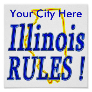 Illinois Rules ! Posters
