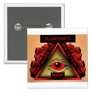 ILLUMINATI – DON'T LET THE EYE FOOL THE MIND 15 CM SQUARE BADGE