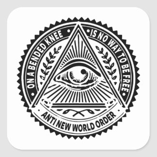 Illuminati - On A Bended Knee Is No Way To Be Free Square Sticker