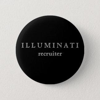 illuminati recruiter 6 cm round badge