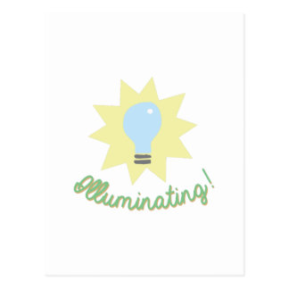 Illuminating! Postcard