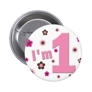 """""""I'm 1"""" Pink And Brown Flowers Birthday Buttons"""