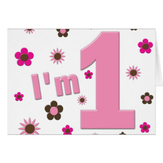 """I'm 1"" Pink And Brown Flowers Birthday Cards"