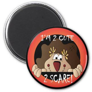 I'm 2 Cute 2 Scare! Halloween Scarecrow 6 Cm Round Magnet