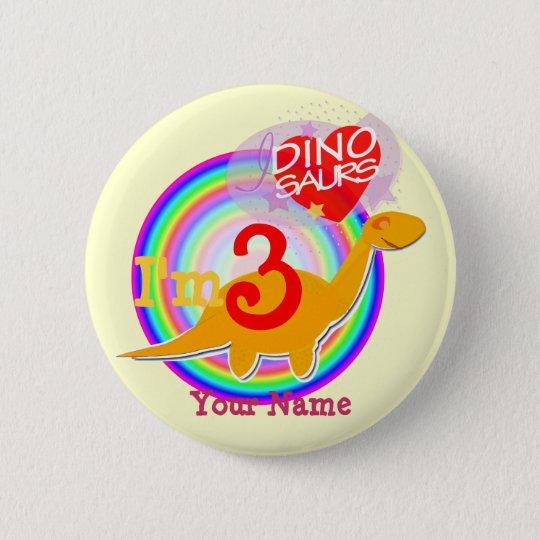 I'm 3 Birthday Celebrate Dinosaur Your Name Button