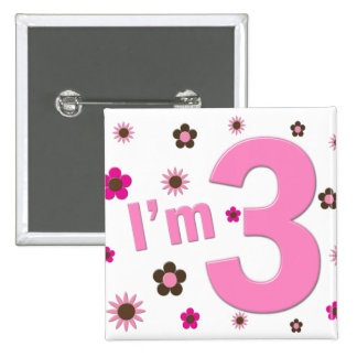 """I'm 3"" Pink & Brown Flowers"
