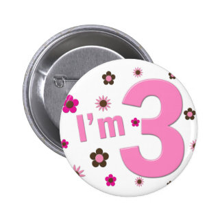 """""""I'm 3"""" Pink & Brown Flowers Pin"""