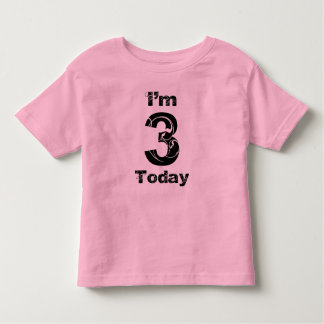 I'm 3 Today Girls Birthday Shirt