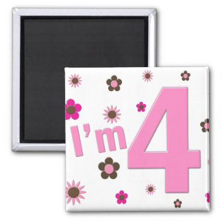 I'm 4 Pink & Brown Flowers Square Magnet