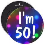 I'm 50! Birthday Button Pin