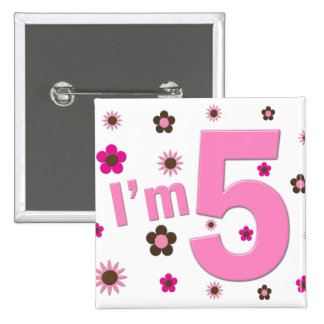 I'm 5 Pink And Brown Flowers 15 Cm Square Badge