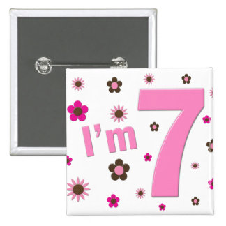 I'm 7 Pink And Brown Flowers 15 Cm Square Badge