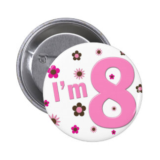 I'm 8 Pink And Brown Flowers 6 Cm Round Badge