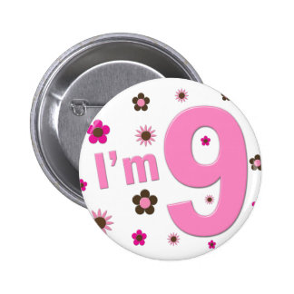 I'm 9 Pink And Brown Flowers Button