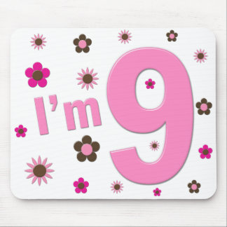 I'm 9 Pink And Brown Flowers Mouse Pads