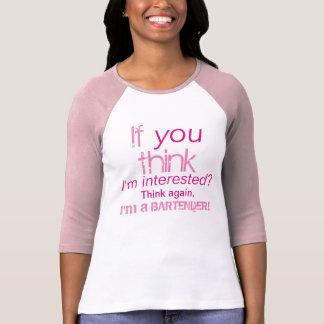 I'm a Bartender! Cute Womens Funny T-Shirt. Tshirt