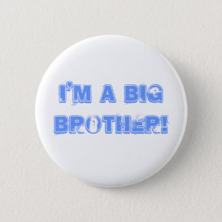 I'm a big brother! 6 cm round badge