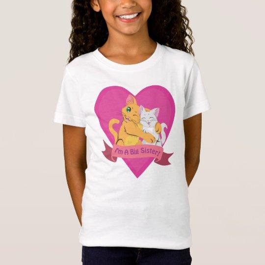 """""""I'm A Big Sister!"""" T-Shirt"""