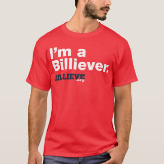 """I'm a Billiever"" Red Tee Shirt"