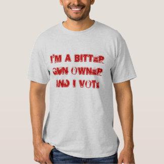 I'M A BITTER GUN OWNER AND I VOTE TSHIRTS