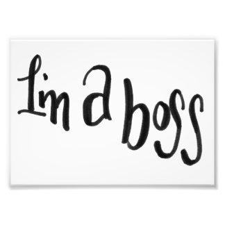 I'm a Boss Print