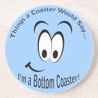 I'm a Bottom Coaster