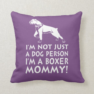 I'm a Boxer Mommy! Cushion