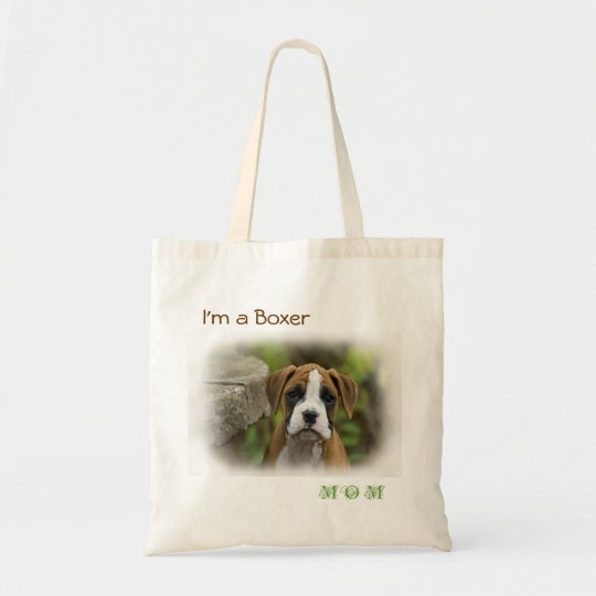 I'm a Boxer Mum Puppy Dog White Tote