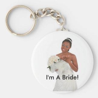I'm A Bride! Button Keychain