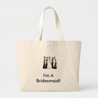 I'm A Bridesmaid Canvas Bags