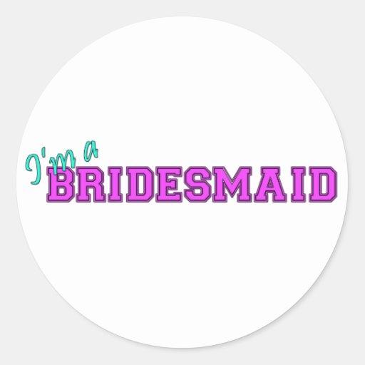 I'm A Bridesmaid Sticker