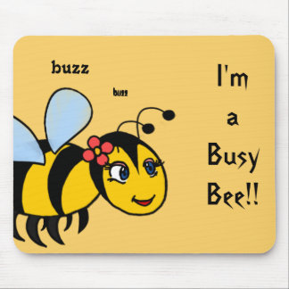 I'm a busy bee mouse pad
