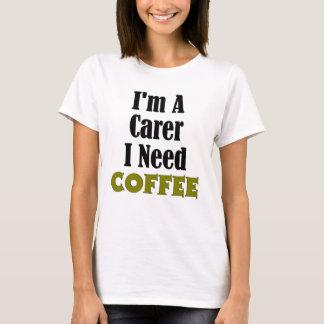 im a carer T-Shirt