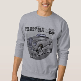 I'm A Classic 65th Birthday Gifts Sweatshirt