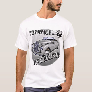 I'm A Classic 65th Birthday Gifts T-Shirt