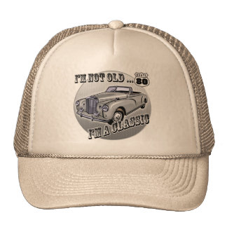 I'm A Classic 80th Birthday Gifts Trucker Hats