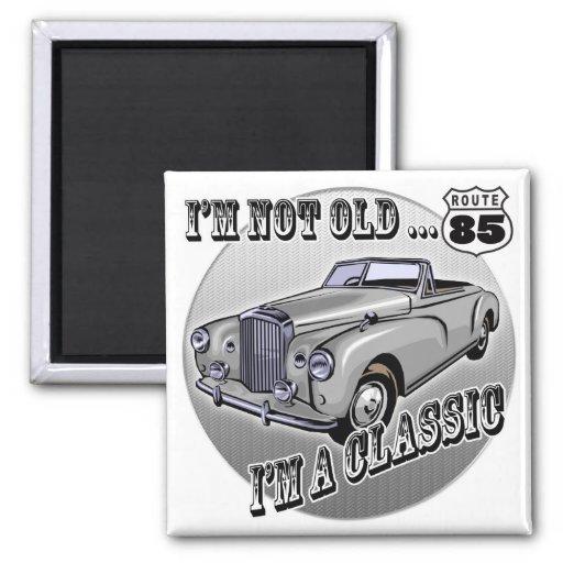 I'm A Classic 85th Birthday Gifts Fridge Magnets