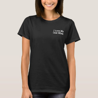 I'M A...Coal Miners Wife T-Shirt