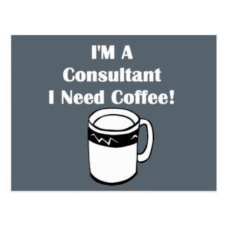 I'M A Consultant, I Need Coffee! Postcard