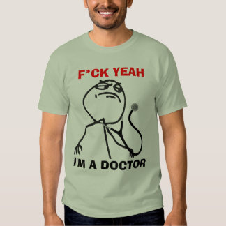 I'm a Doctor Shirt