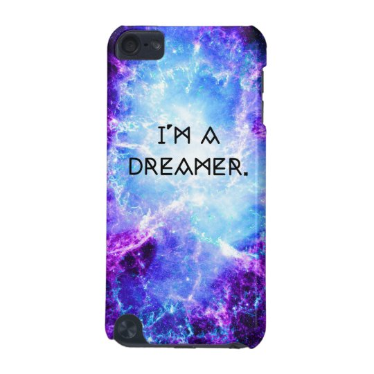 I'm A Dreamer Purple Blue Galaxy 5G iPod