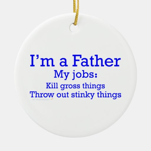I'm a Father Funny Father's Jobs for Dad Christmas Ornament