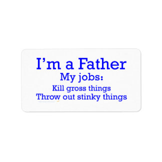 I'm a Father Funny Father's Jobs for Dad Address Label